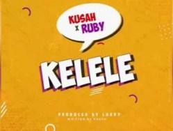 Kusah - Kelele ft. Ruby